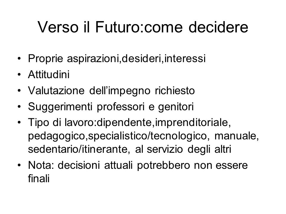 Verso il Futuro:come decidere