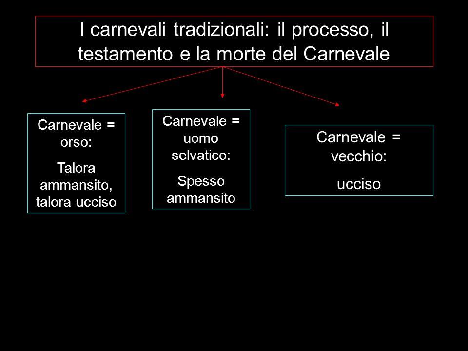 I carnevali tradizionali: il processo, il testamento e la morte del Carnevale