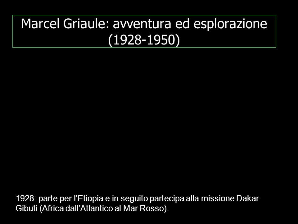 Marcel Griaule: avventura ed esplorazione (1928-1950)