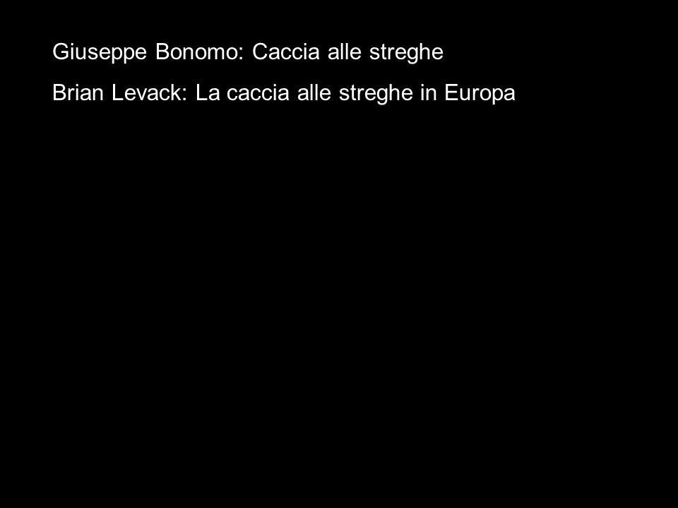 Giuseppe Bonomo: Caccia alle streghe