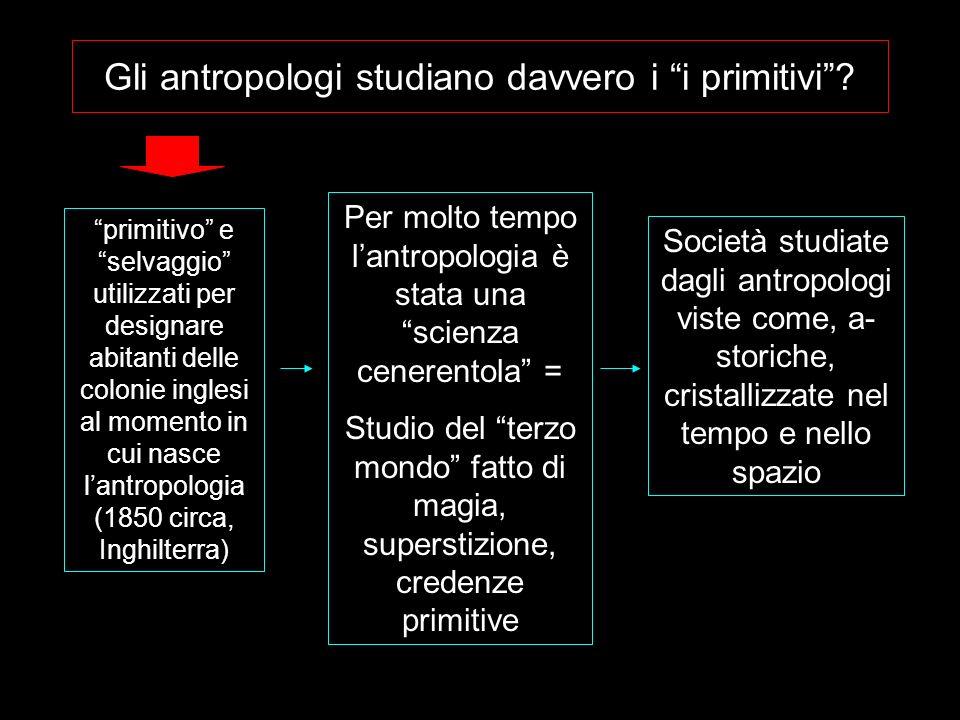 Gli antropologi studiano davvero i i primitivi