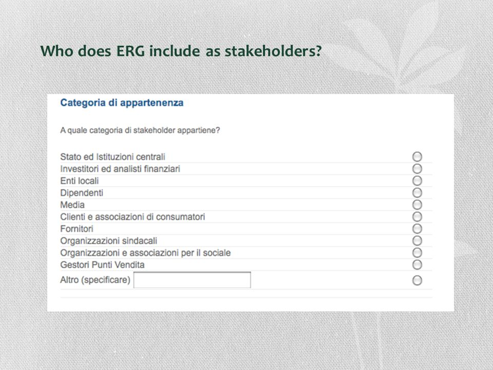 Who does ERG include as stakeholders