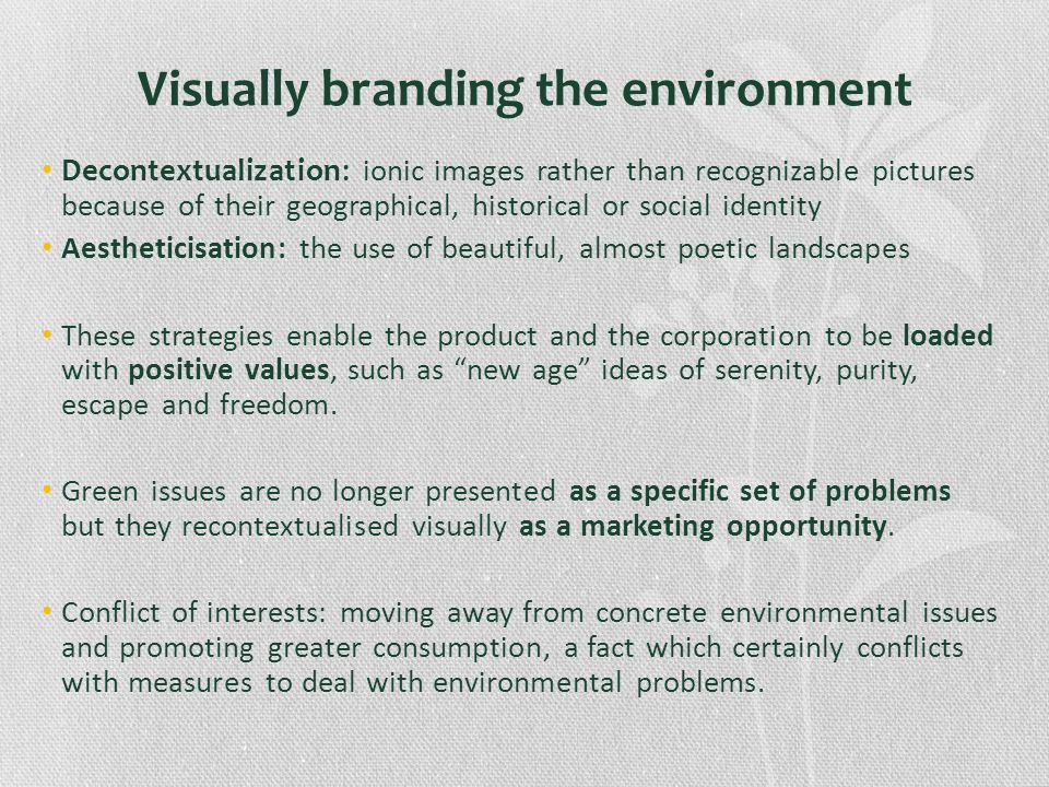 Visually branding the environment