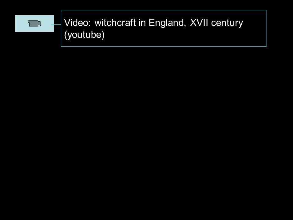 Video: witchcraft in England, XVII century (youtube)