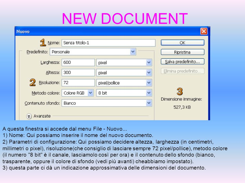 NEW DOCUMENT A questa finestra si accede dal menu File - Nuovo...