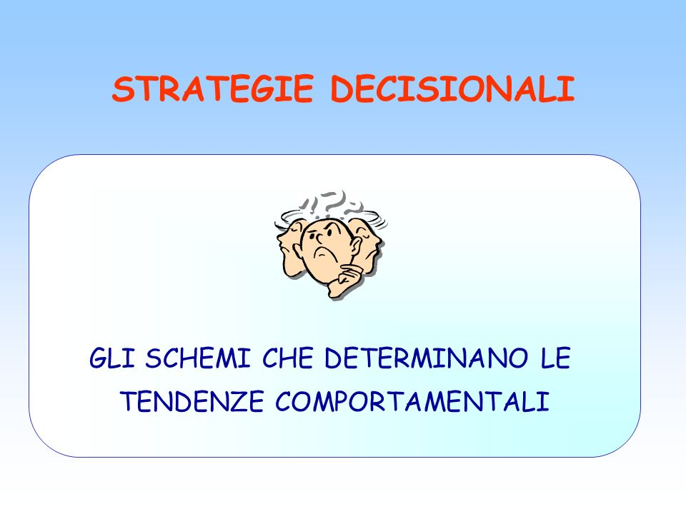 STRATEGIE DECISIONALI