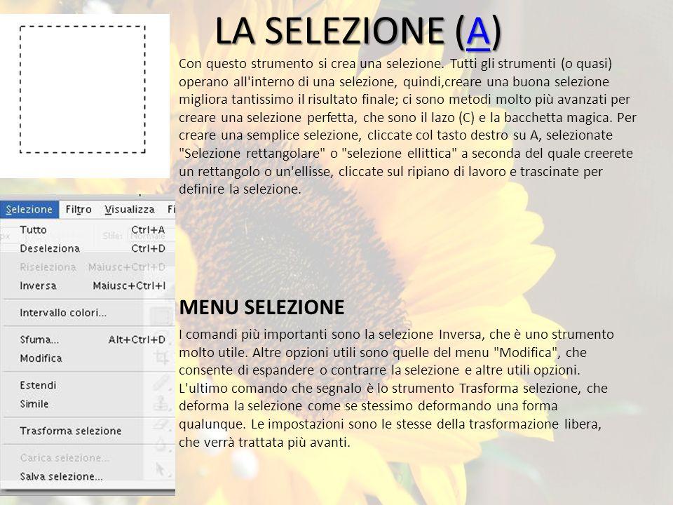 LA SELEZIONE (A) MENU SELEZIONE