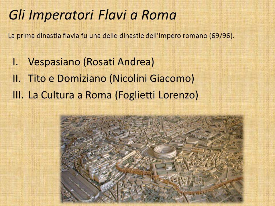 Gli Imperatori Flavi a Roma