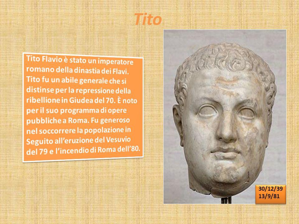 Tito Tito Flavio è stato un imperatore