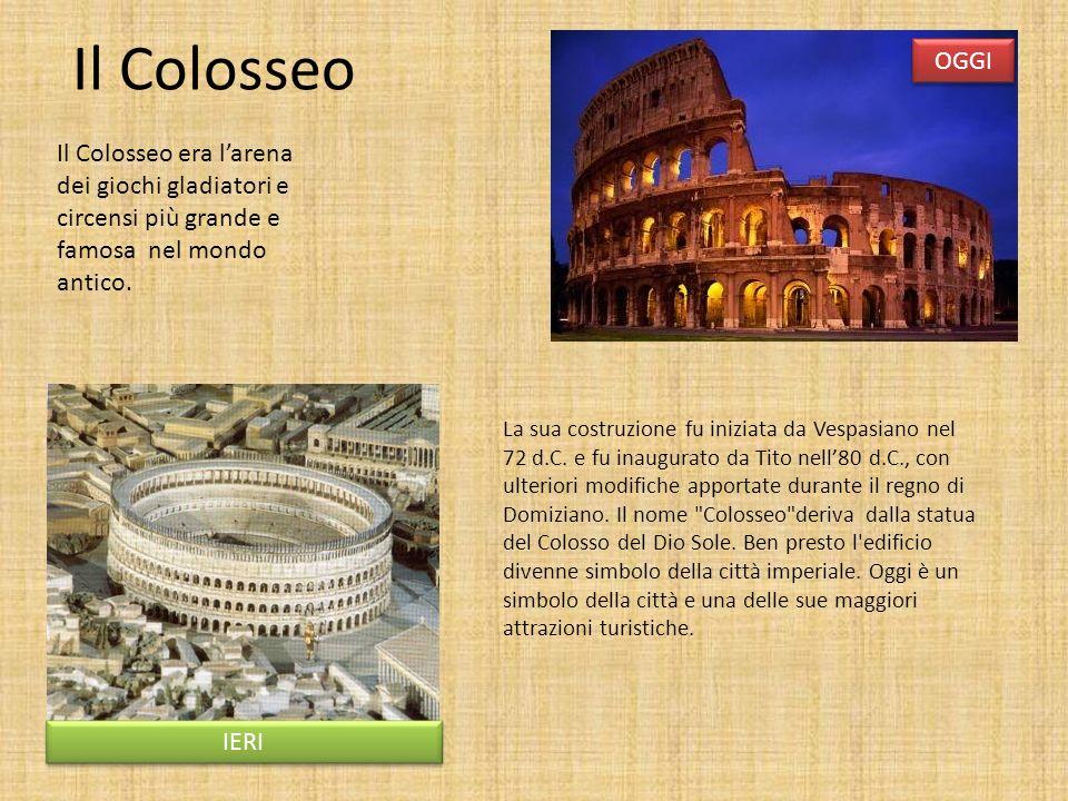 Il Colosseo OGGI. Il Colosseo era l'arena dei giochi gladiatori e circensi più grande e famosa nel mondo antico.