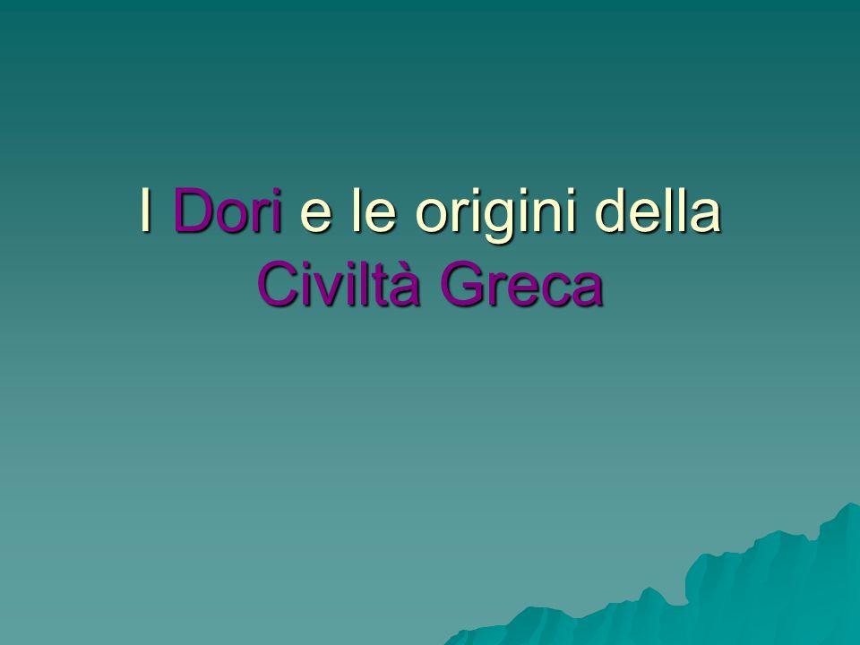 I Dori e le origini della Civiltà Greca