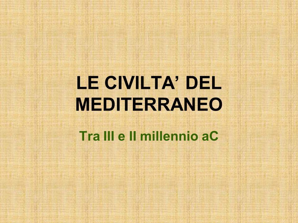 LE CIVILTA' DEL MEDITERRANEO
