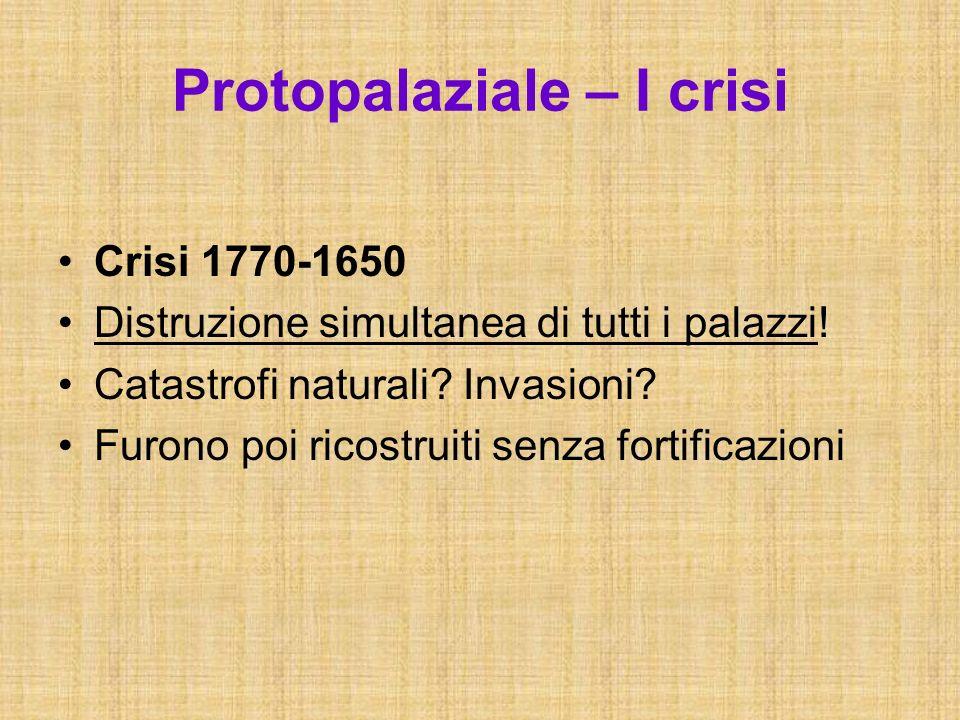 Protopalaziale – I crisi