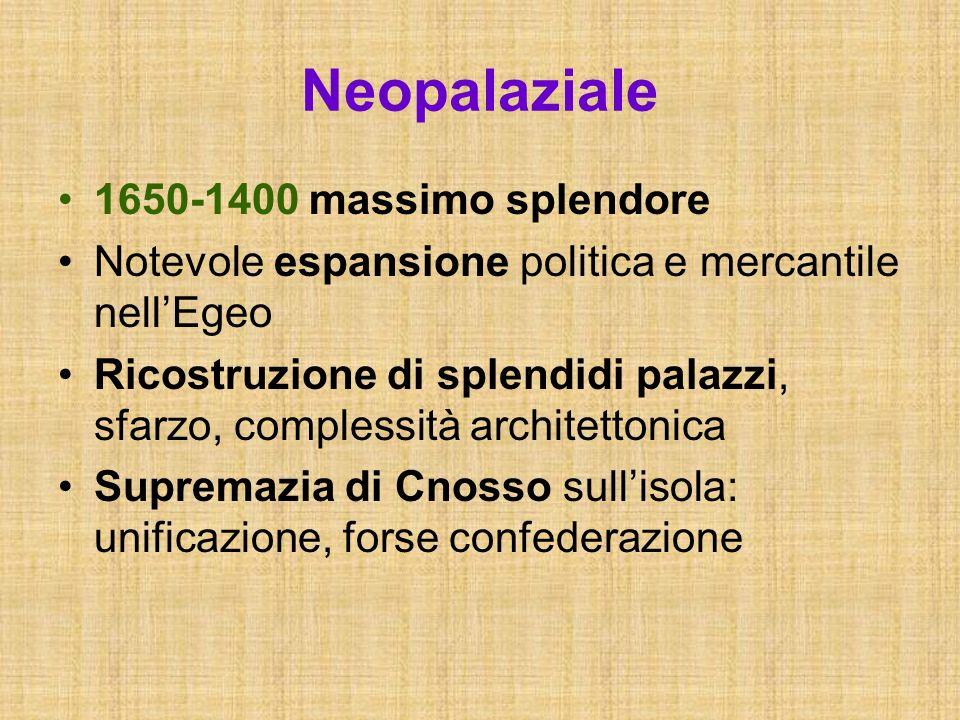 Neopalaziale 1650-1400 massimo splendore