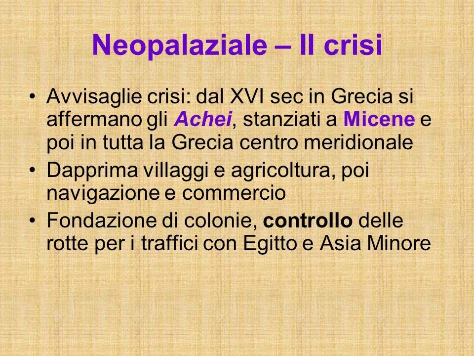 Neopalaziale – II crisi