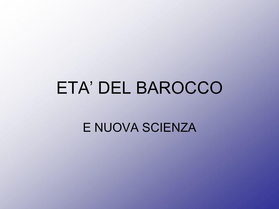 ETA' DEL BAROCCO E NUOVA SCIENZA