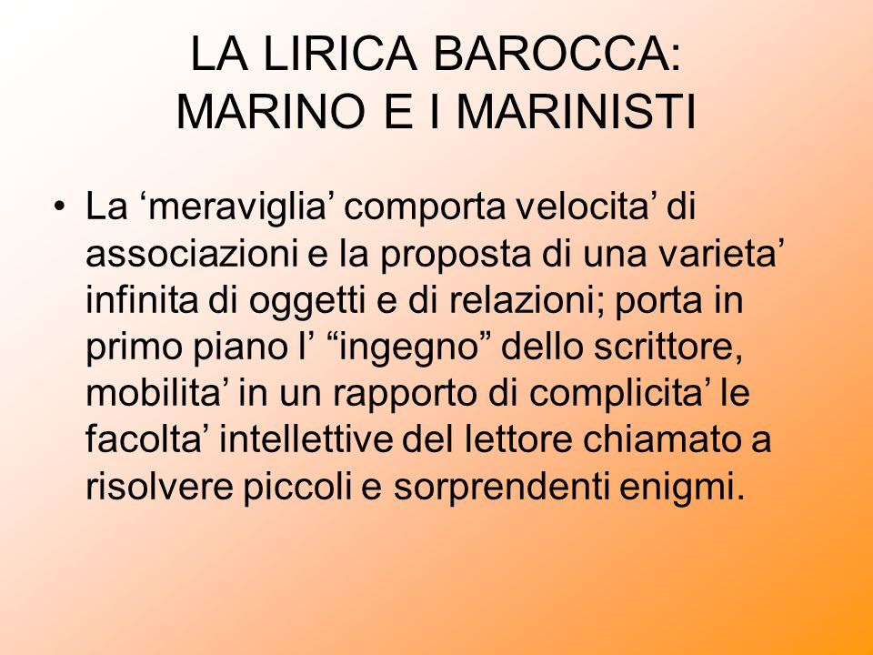 LA LIRICA BAROCCA: MARINO E I MARINISTI