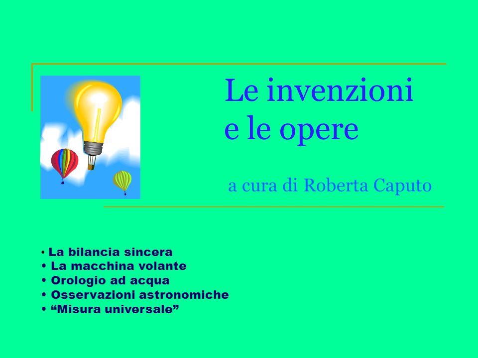 Le invenzioni e le opere