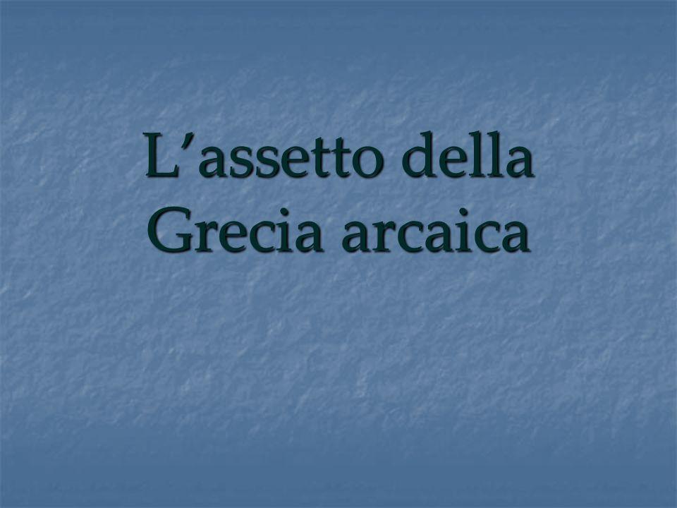 L'assetto della Grecia arcaica