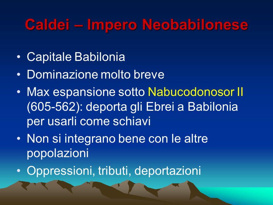 Caldei – Impero Neobabilonese