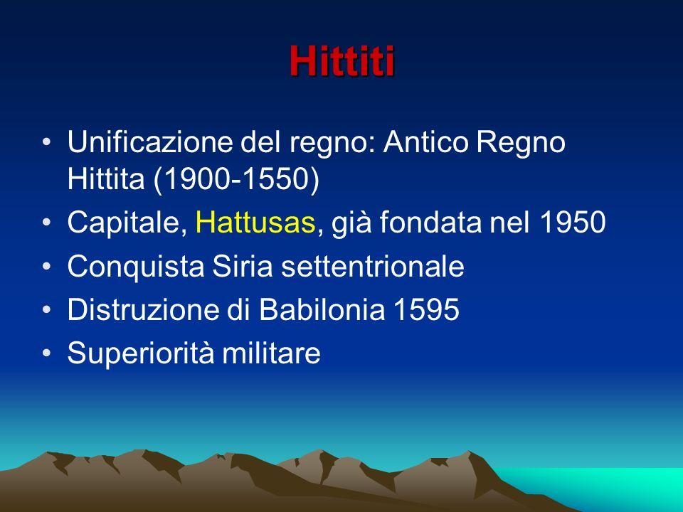 Hittiti Unificazione del regno: Antico Regno Hittita (1900-1550)