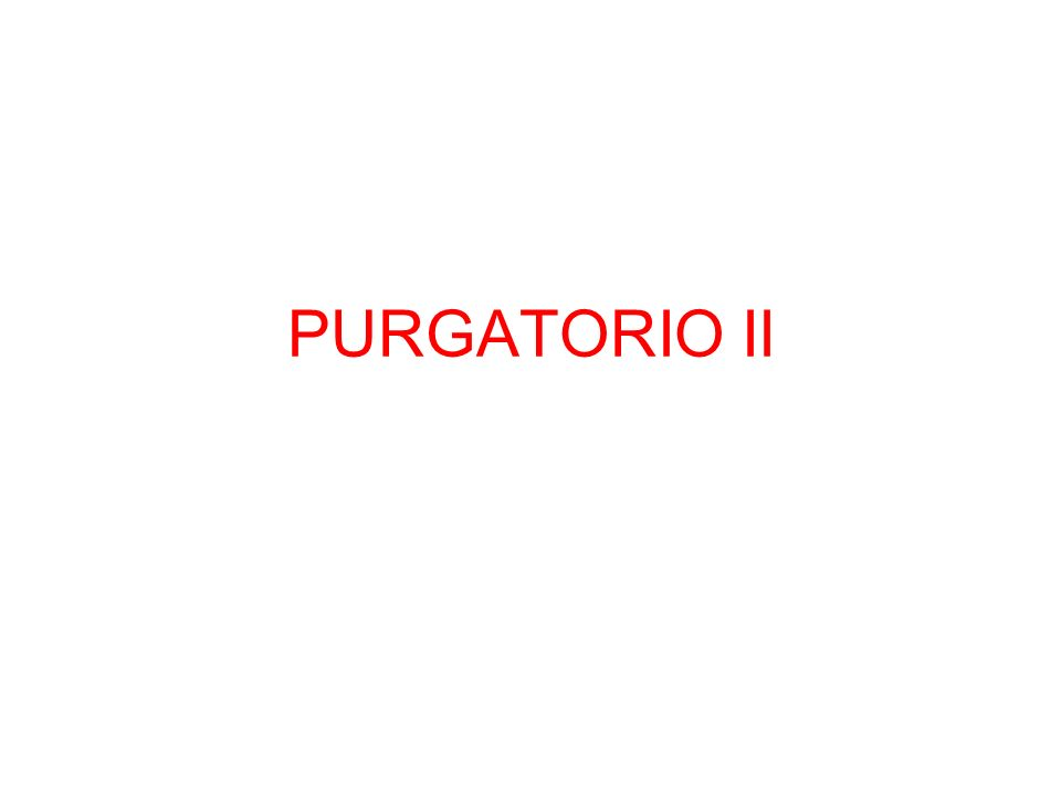 PURGATORIO II