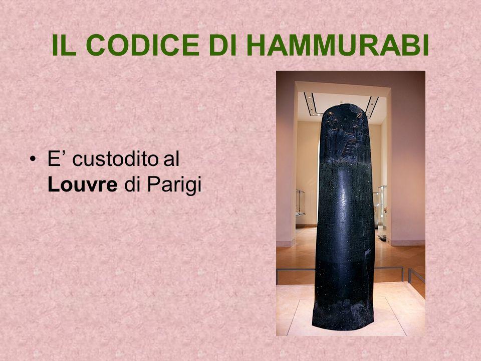 IL CODICE DI HAMMURABI E' custodito al Louvre di Parigi