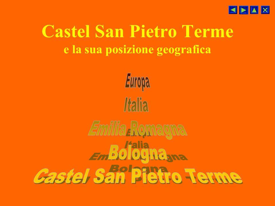 Castel San Pietro Terme e la sua posizione geografica