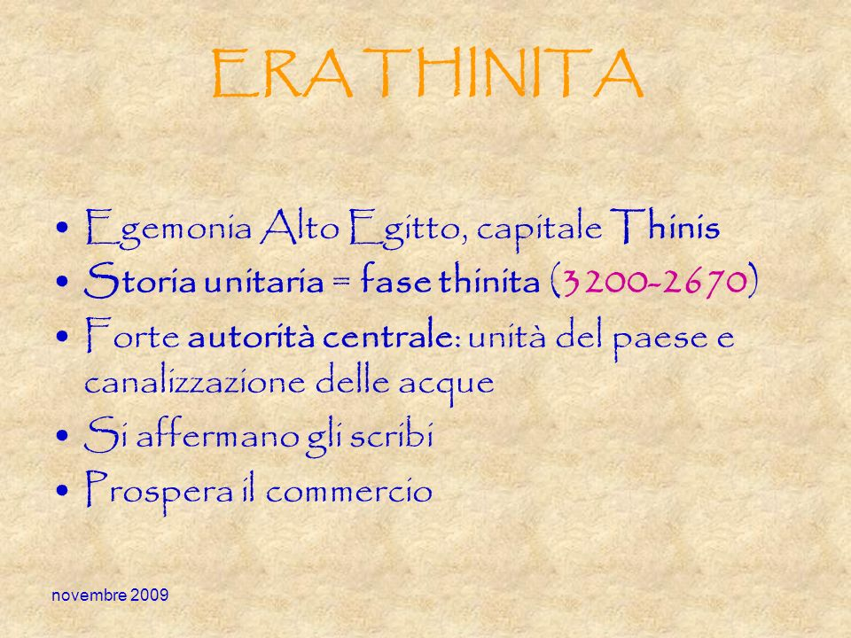 ERA THINITA Egemonia Alto Egitto, capitale Thinis