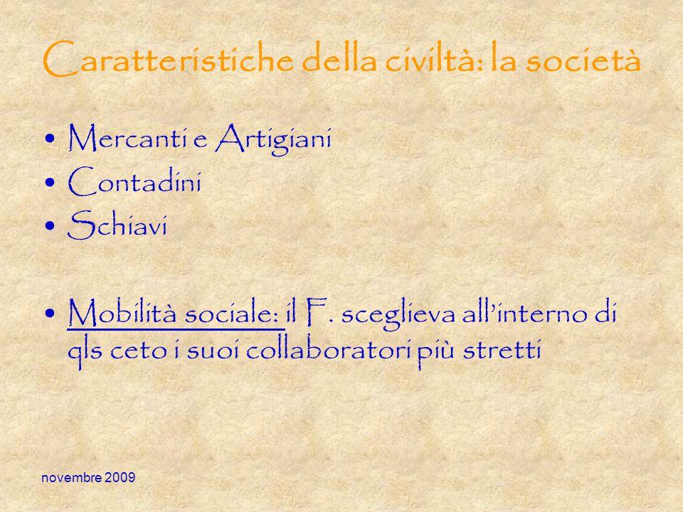 Caratteristiche della civiltà: la società
