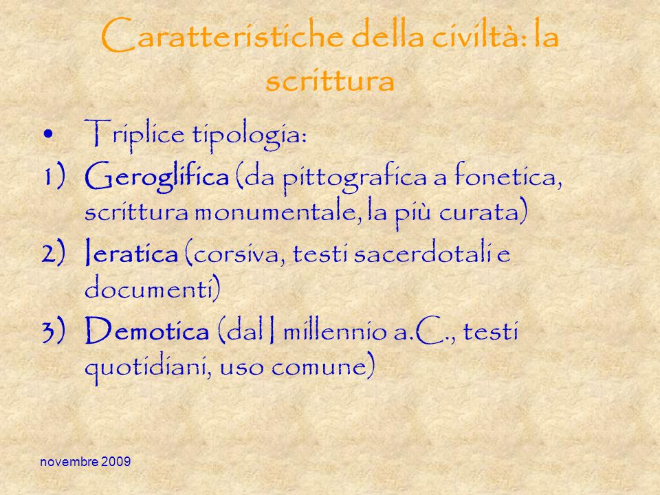 Caratteristiche della civiltà: la scrittura