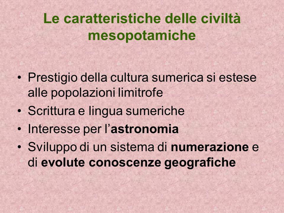 Le caratteristiche delle civiltà mesopotamiche