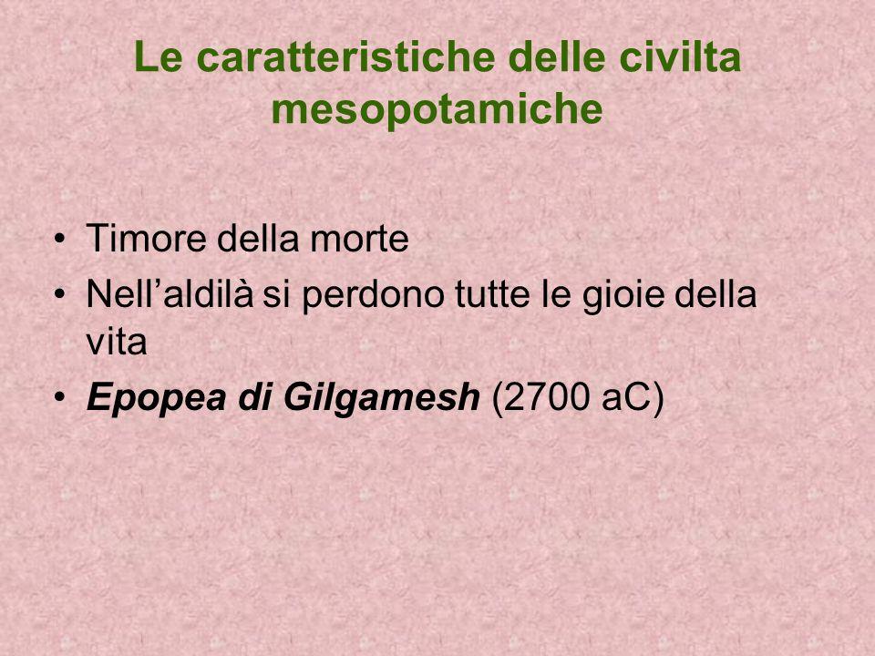 Le caratteristiche delle civilta mesopotamiche
