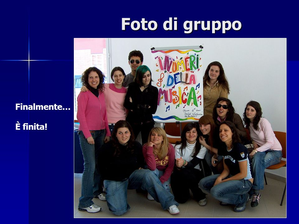 Foto di gruppo Finalmente… È finita!