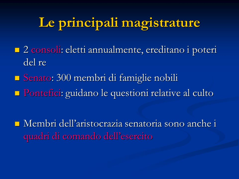 Le principali magistrature