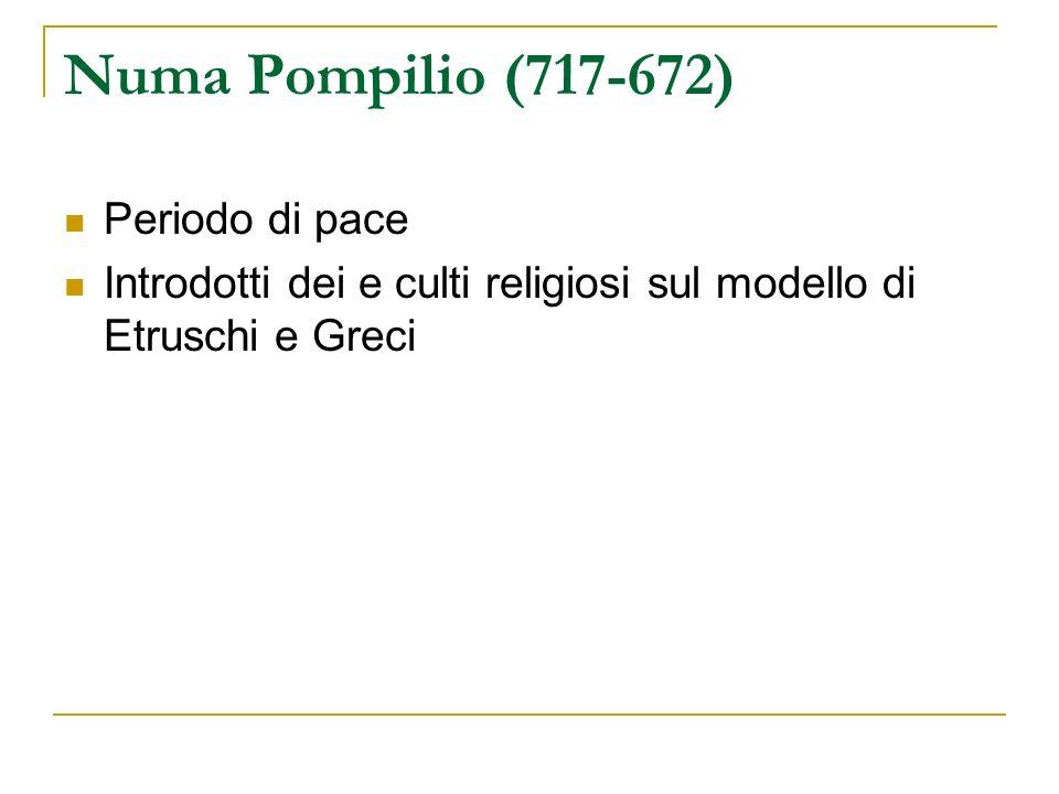 Numa Pompilio (717-672) Periodo di pace
