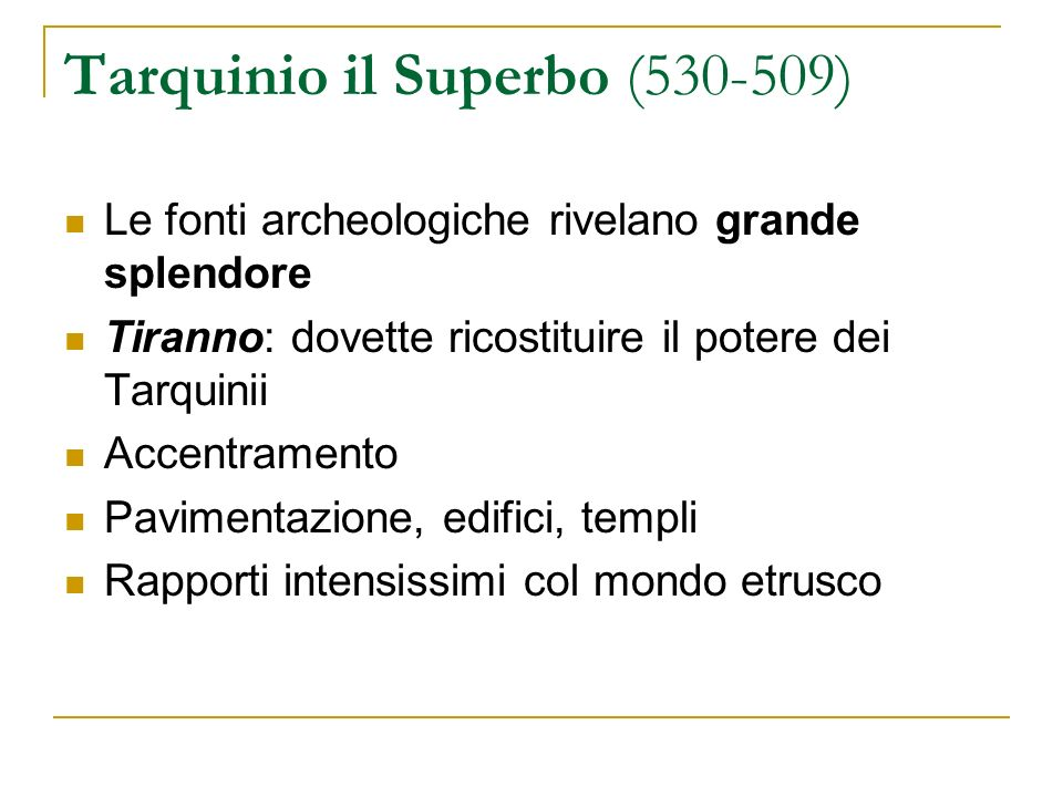Tarquinio il Superbo (530-509)