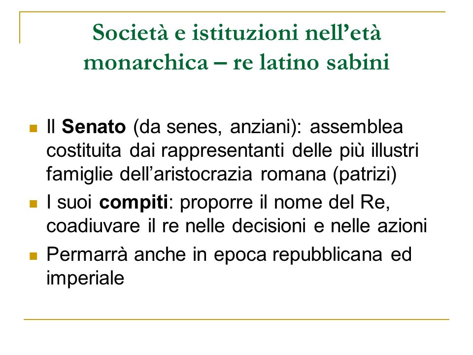 Società e istituzioni nell'età monarchica – re latino sabini