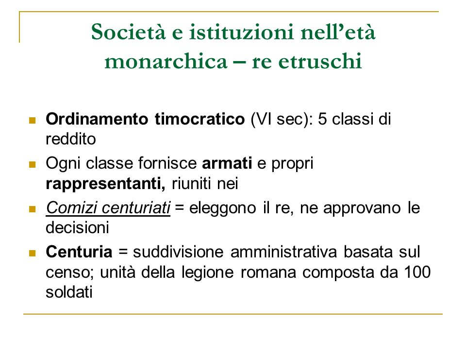 Società e istituzioni nell'età monarchica – re etruschi