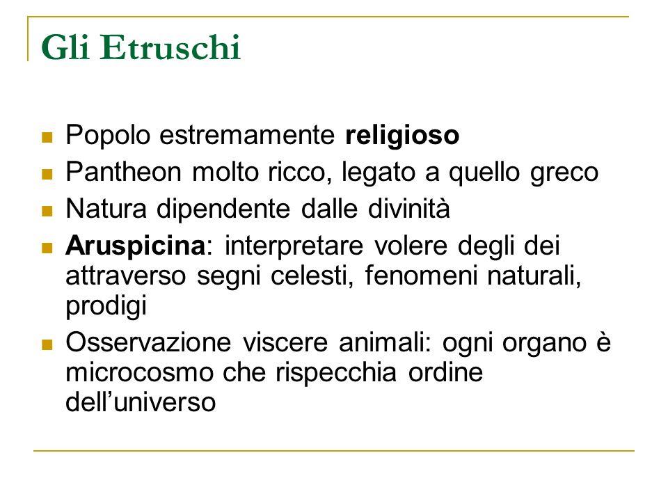 Gli Etruschi Popolo estremamente religioso
