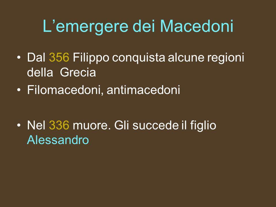 L'emergere dei Macedoni