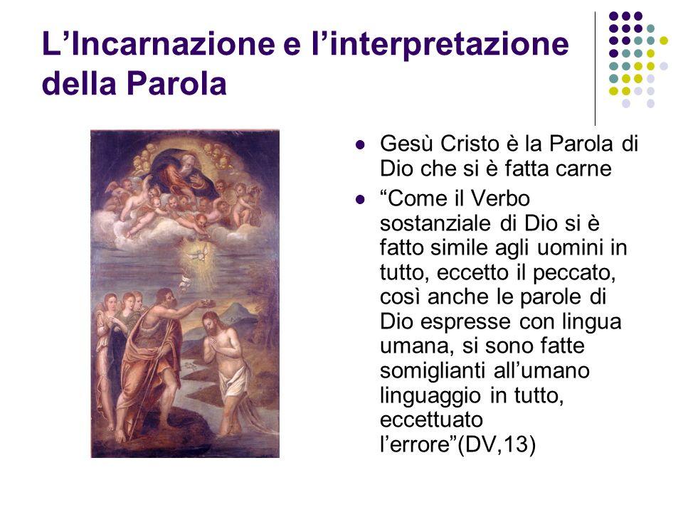 L'Incarnazione e l'interpretazione della Parola