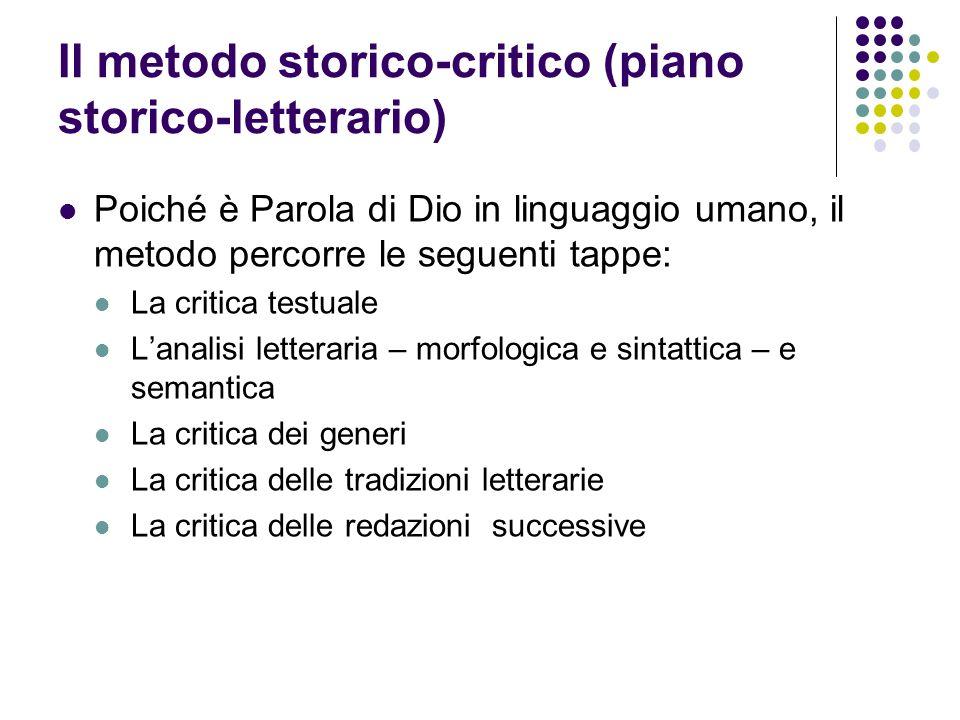 Il metodo storico-critico (piano storico-letterario)