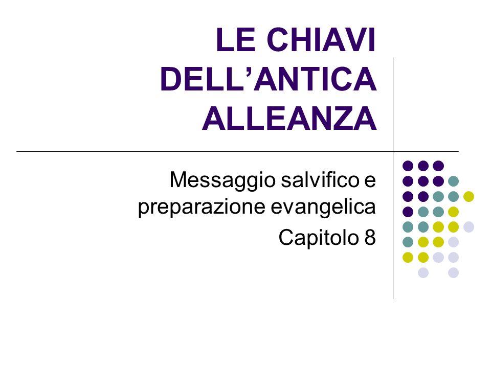 LE CHIAVI DELL'ANTICA ALLEANZA
