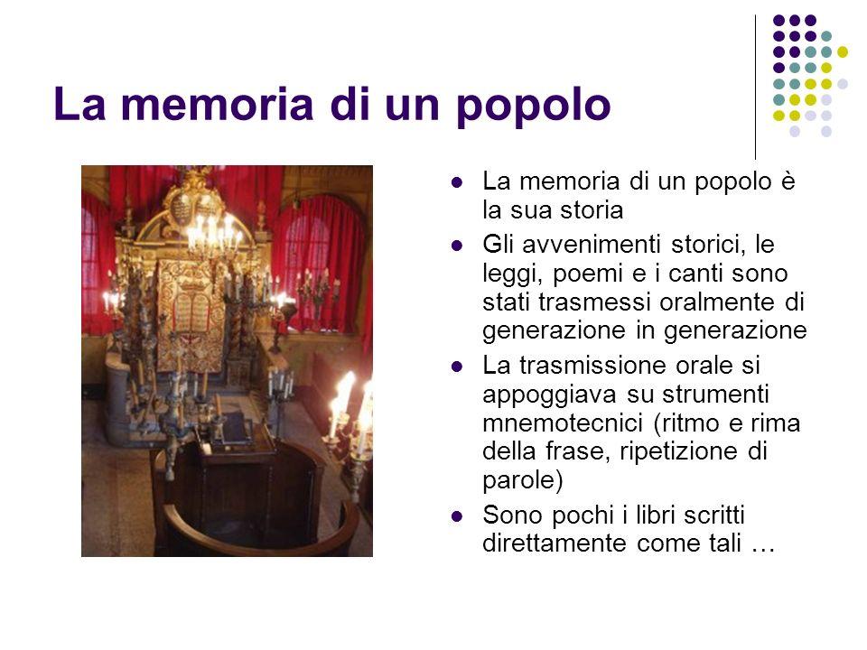 La memoria di un popolo La memoria di un popolo è la sua storia