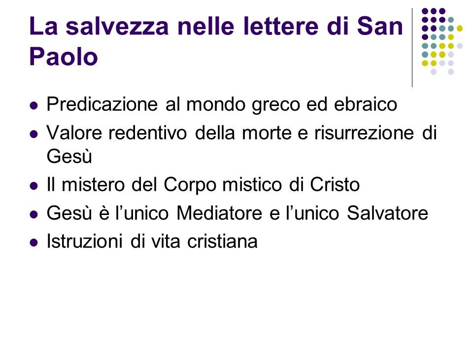 La salvezza nelle lettere di San Paolo