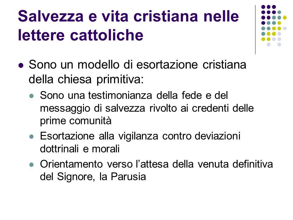 Salvezza e vita cristiana nelle lettere cattoliche