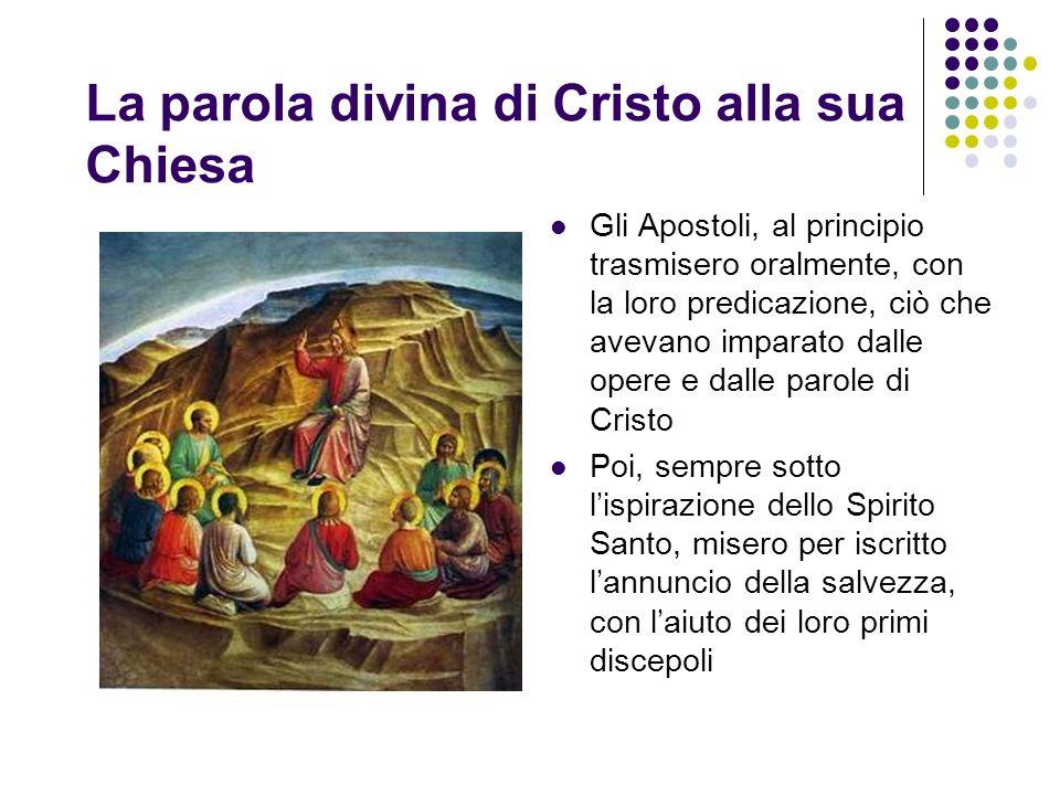 La parola divina di Cristo alla sua Chiesa