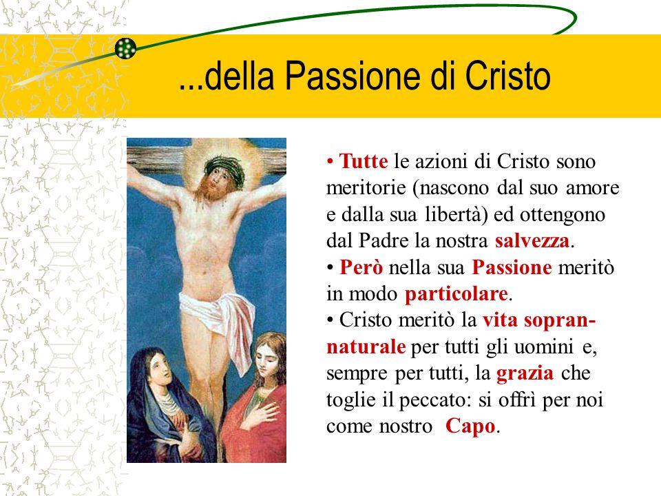 ...della Passione di Cristo