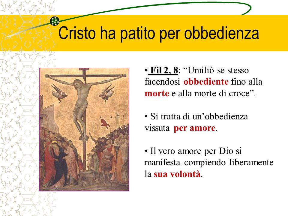 Cristo ha patito per obbedienza